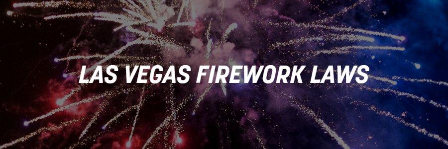 Las Vegas Firework Laws