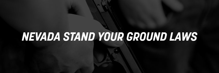 Stand Your Ground Laws in Nevada