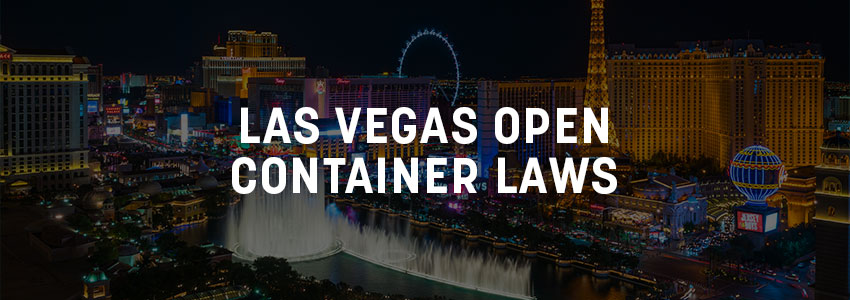 Las Vegas Open Container Laws